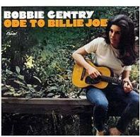 "Bobbie Gentry, ""Ode To Billie Joe"""