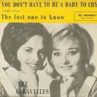 "The Caravelles, ""You Don't Have to Be a Baby to Cry"""