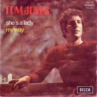 "Tom Jones, ""She's a Lady"""