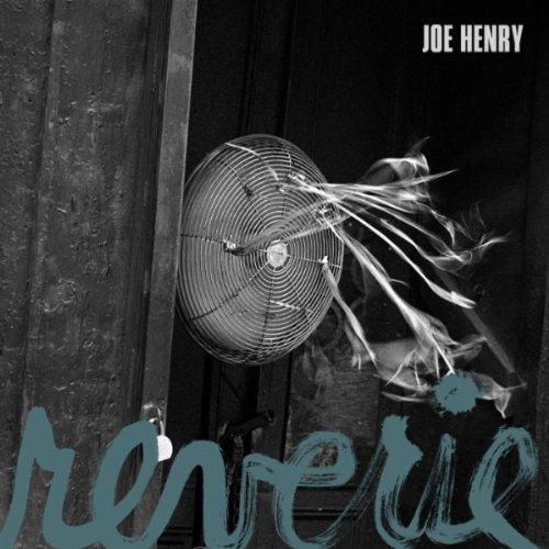 """Joe Henry, """"Reverie"""""""
