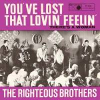 """The Righteous Brothers, """"You've Lost That Lovin' Feelin'"""""""
