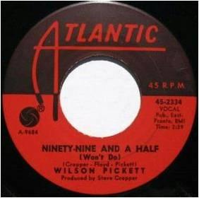 Soul Serenade Wilson Pickett Ninety Nine And A Half Wont Do