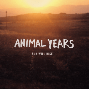 Animal Years Sun Will Rise