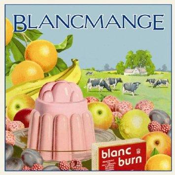 Blancmange Blanc Burn