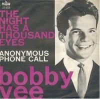 "Bobby Vee, ""The Night Has a Thousand Eyes"""