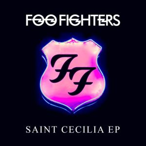 Foo Fighters - Saint Cecila