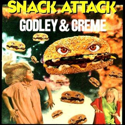 Godley & Creme -- Snack Attack