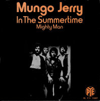 """Mungo Jerry, """"In the Summertime"""""""