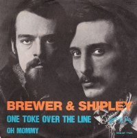"Brewer & Shipley, ""One Toke Over The Line"""