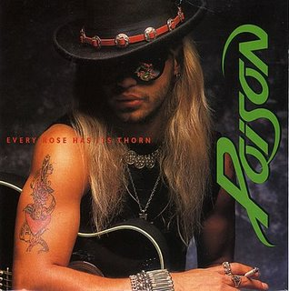 Poison-Every-Rose-Has-It-[1]
