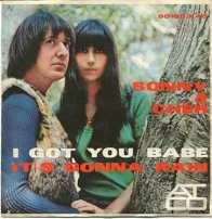 """Sonny & Cher, """"I Got You Babe"""""""