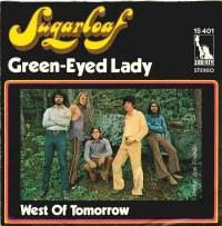 """Sugarloaf, """"Green-Eyed Lady"""""""