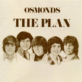 The Plan The Osmonds