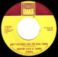 "Marvin Gaye & Tammi Terrell, ""Ain't Nothing Like the Real Thing"""