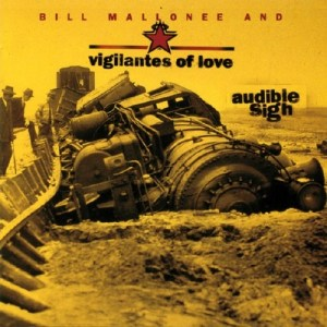 Vigilantes of Love - Audible Sigh