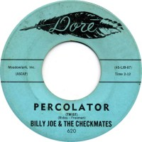 Billy Joe & The Checkmates - Percolator (Twist)