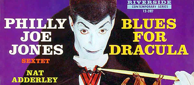 Blues for Dracula – Philly Joe Jones Sextet