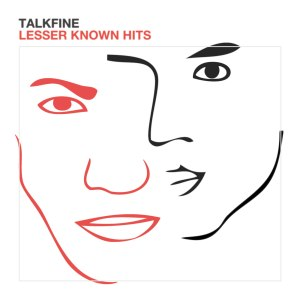 TalkFine - Lesser Known Hits