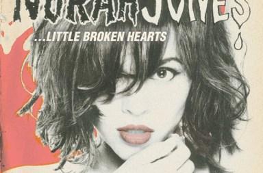 """Norah Jones, """"Little Broken Hearts"""""""