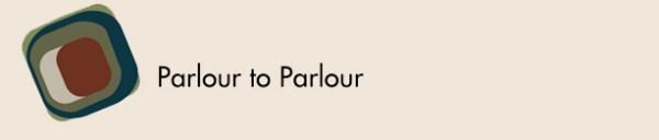 Parlour to Parlour 2013
