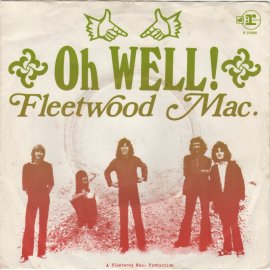 "Fleetwood Mac, ""Oh Well (Part 1 & 2)"" single"