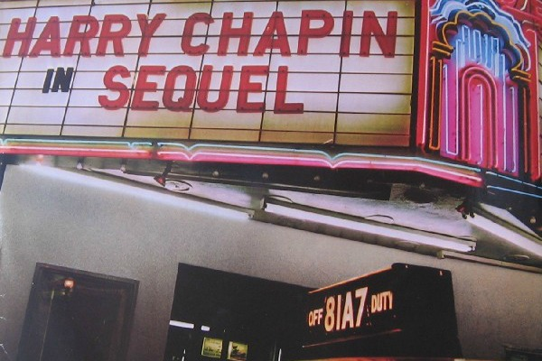 """From the cover of """"Sequel,"""" Harry Chapin's final album before his 1981 death in a traffic accident at age 39."""