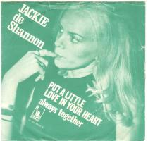 "Jackie DeShannon, ""Put a Little Love in Your Heart"""