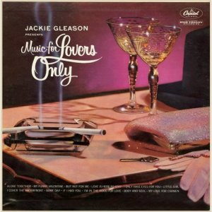 Jackie Gleason, Music for Lovers Only