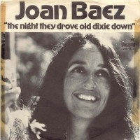 "Joan Baez, ""The Night They Drove Old Dixie Down"""