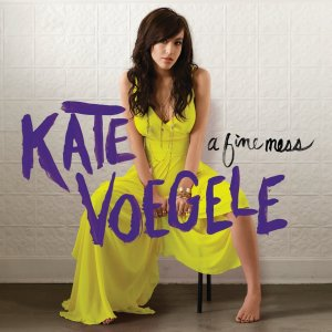 Kate Voegele a Fine Mess Deluxe