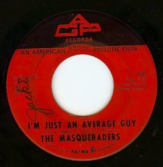 The Masqueraders - I'm Just an Average Guy