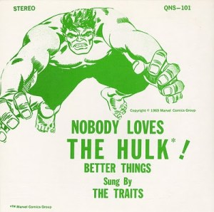 """Nobody Loves the Hulk"" (The Traits, 1969)"