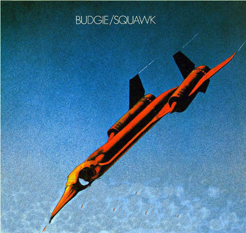 Squawk, Budgie (1972)