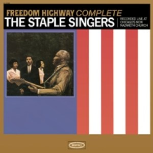 Staple Singers Freedom Highway