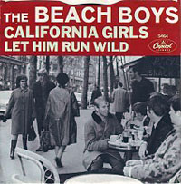"""California Girls"" -- The Beach Boys"