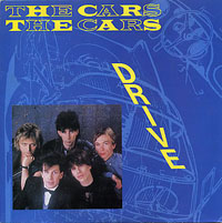 """Drive"" -- The Cars"