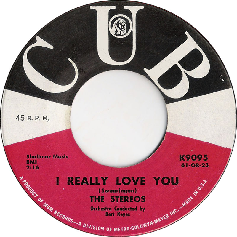 "The Stereos, ""I Really Love You"" vinyl single (Cub Records 1961)"