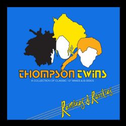 THOMPSON TWINS Remixes