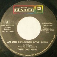 """Three Dog Night, """"An Old-Fashioned Love Song"""""""