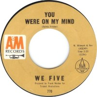 "We Five, ""You Were on My Mind"""