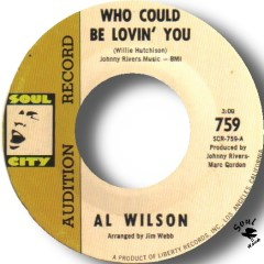 Al Wilson - Who Could Be Lovin' You (Other Than Me)