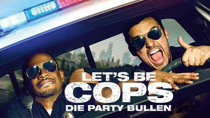 Filmposter Lets Be Cops - Die Party Bullen