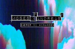 """Moses: """"Andreas"""""""