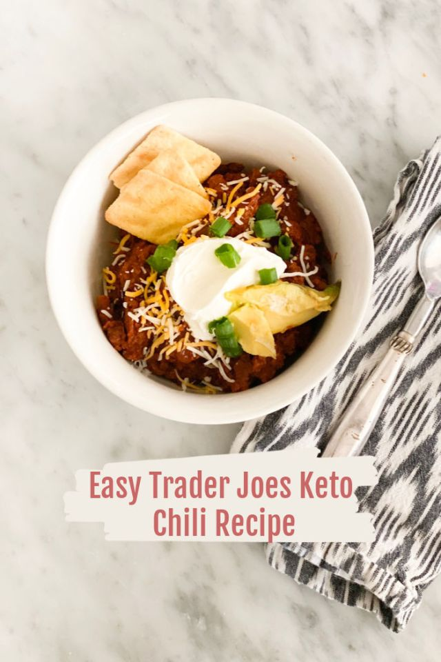 Easy Trader Joes Keto Chili Recipe | Poplolly co