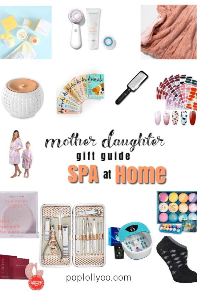 gift guide for a mother daughter spa day at home | gifts for mom | Mother's day | Poplolly co