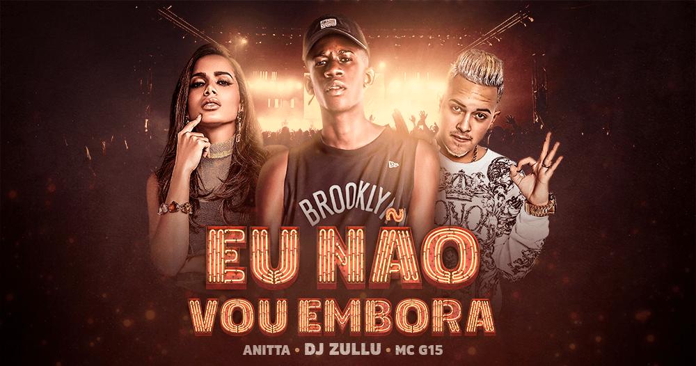 DJ Zullu, Anitta e MC G15. Foto: Divulgação