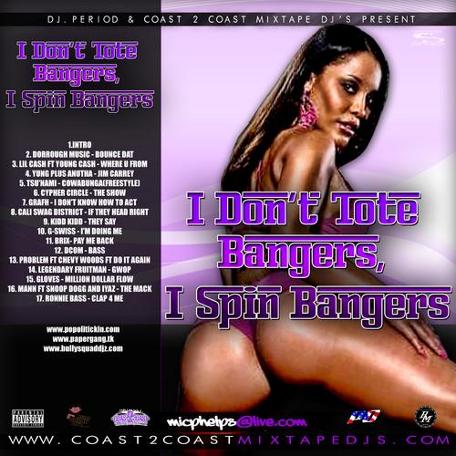 #mixtape DJ Period – I Don't Tote Bangers, I Spin Bangers