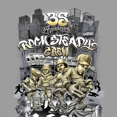 The Rock Steady Crew 35th Anniversary