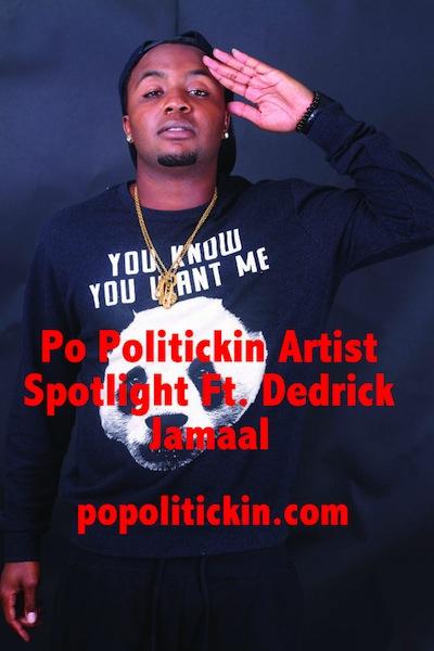 Artist Spotlight – Dedrick Jamaal