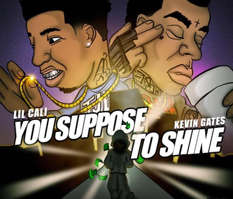 """video – Lil Cali x Kevin Gates """"Suppose To Shine"""""""